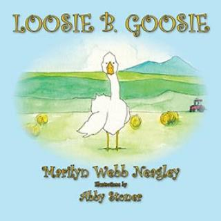 Loose B. Goosie Book
